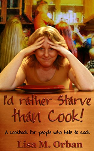 Rather Starve