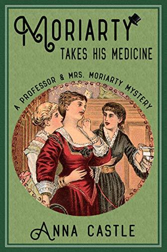 Moriarty Medicine